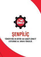 Şenpiliç'in yükselişi devam ediyor. Türkiye'nin en büyük  66. sanayi şirketi oldu.
