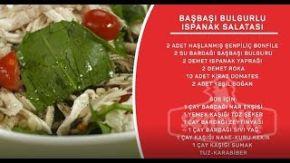 Sahrap Soysal İle Tavuklu Tarifler - Başbaşı Bulgurlu Ispanak Salatası