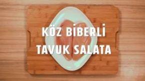Köz Biberli Tavuk Salata